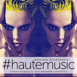 #hautemusic volume nineteen