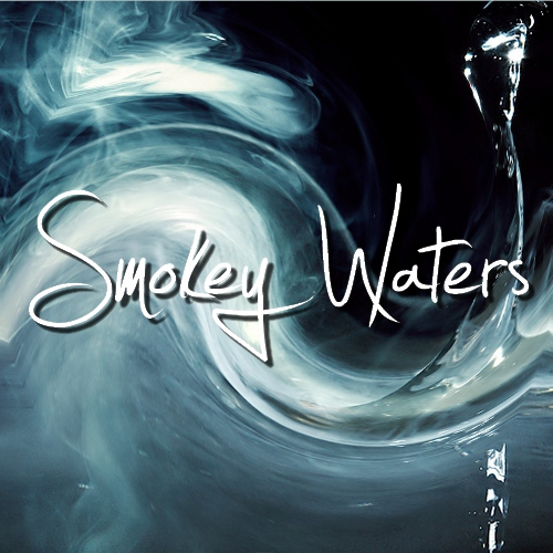 Smokey Waters