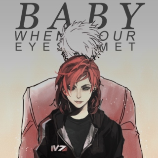 baby when our eyes met