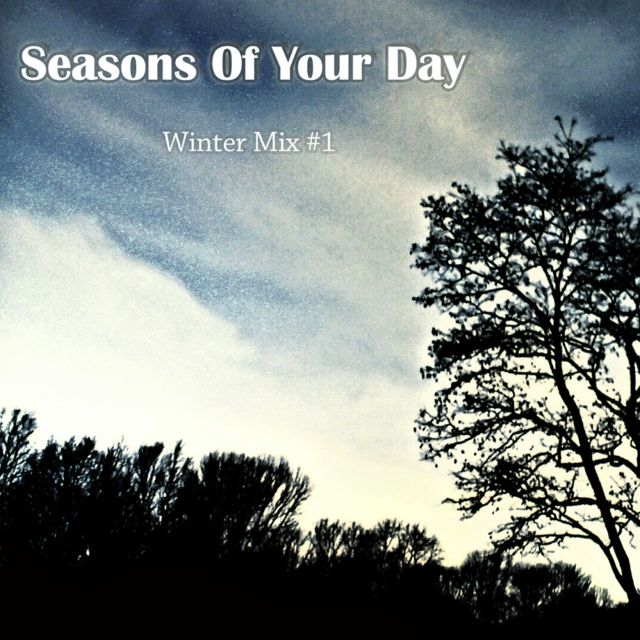Seasons Of Your Day - Winter Mix #1