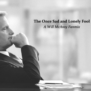 The Once Sad and Lonely Fool