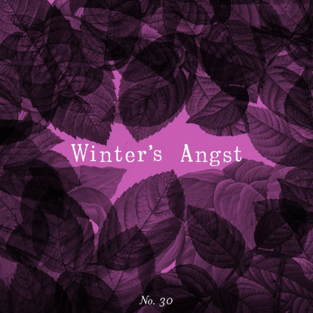 Winter's Angst