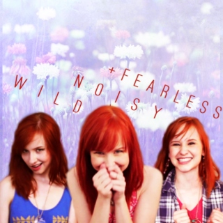 wild, noisy & fearless