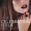 "Winter 2013 ""Celebration Issue"" Mix"