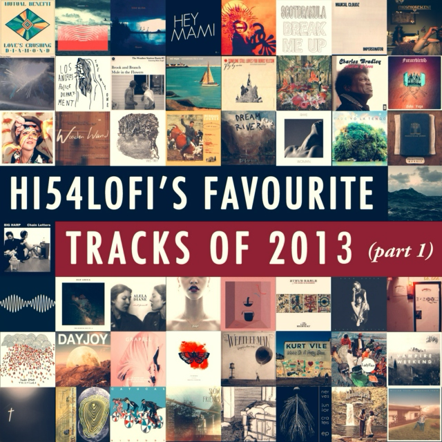 Favourite Tracks Of 2013 (part 1)