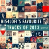 Favourite Tracks Of 2013 (part 2)