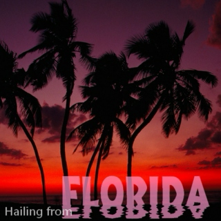 Hailing From Florida