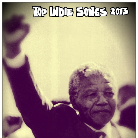 Top 42 Indie Songs From 2013