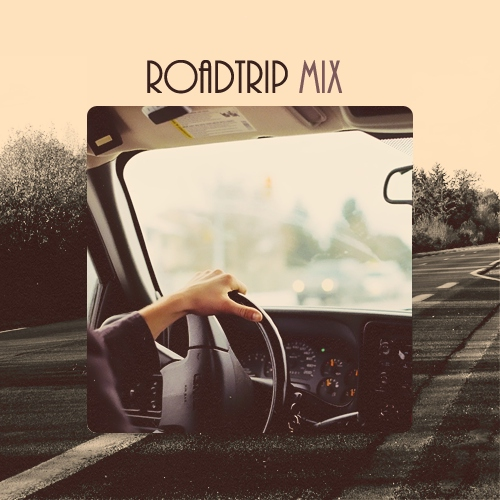 Roadtrip mix