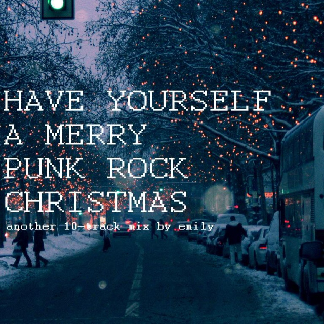 HAVE YOURSELF A MERRY PUNK ROCK CHRISTMAS