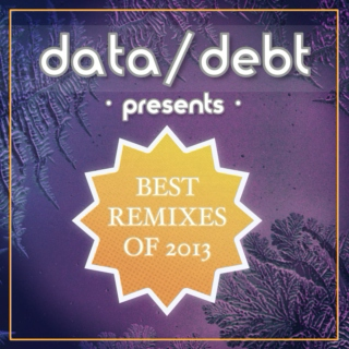 Best Remixes of 2013