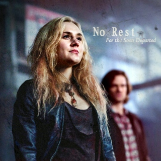 No Rest {For the Soon Departed}