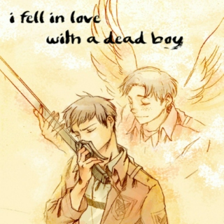 I Fell in Love With a Dead Boy