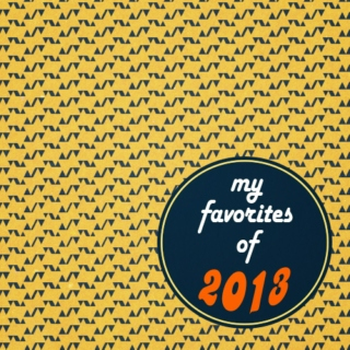 my favorites of 2013