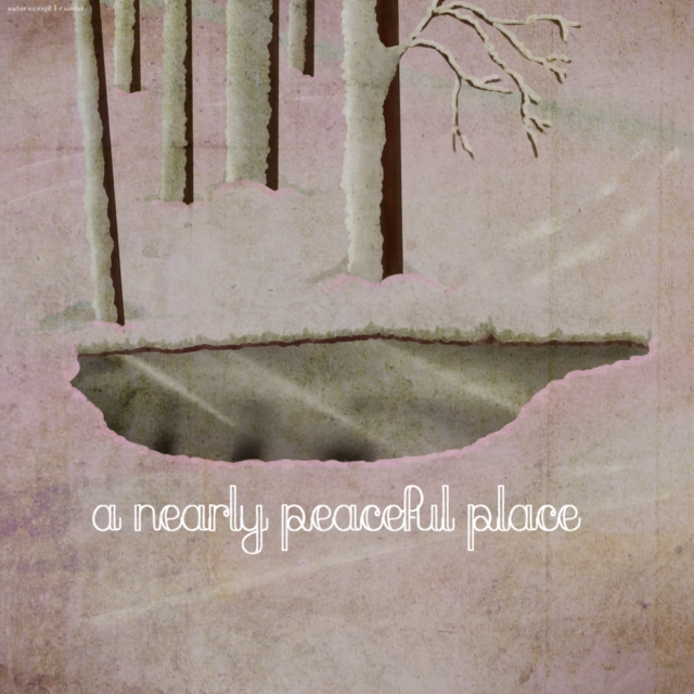 a nearly peaceful place