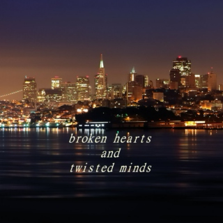 broken hearts and twisted minds // falling out