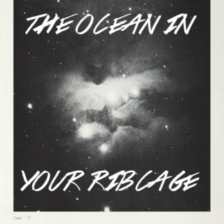 the ocean in your ribcage