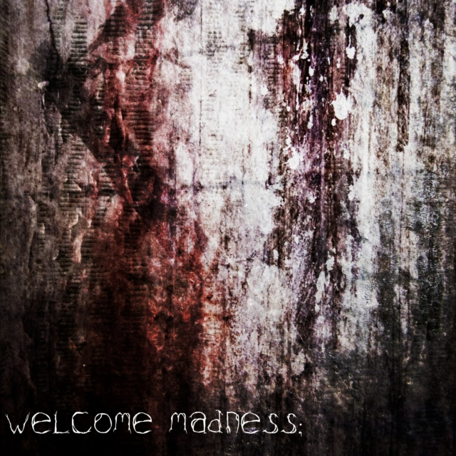 welcome madness; say hello