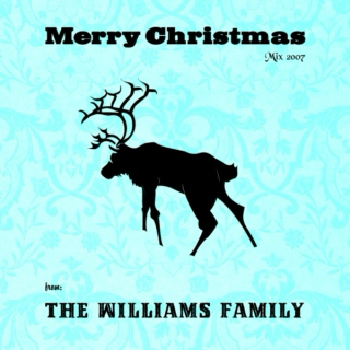 Merry Christmas Mix 2007 from The Williams Family