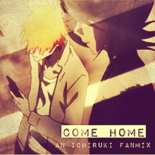 come home - an ichiruki fanmix