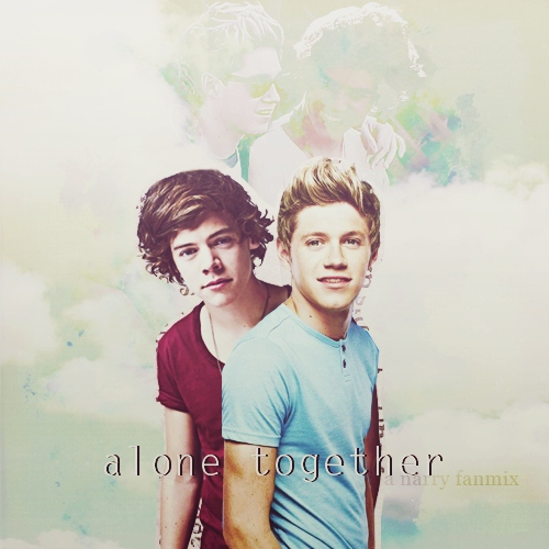 Alone Together | Narry Fanmix