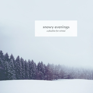 snowy evenings