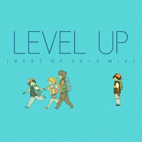 level up (best of 2013)