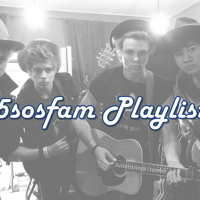 5sosfam Playlist!