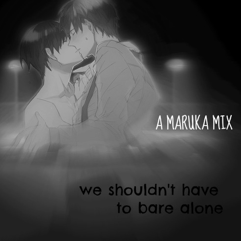 we shouldn't have to bare alone[makoharu]