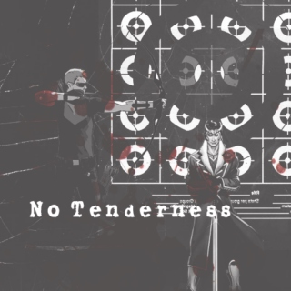 No Tenderness