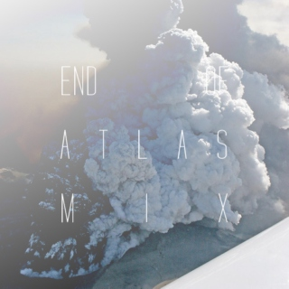 End of Atlas Mix