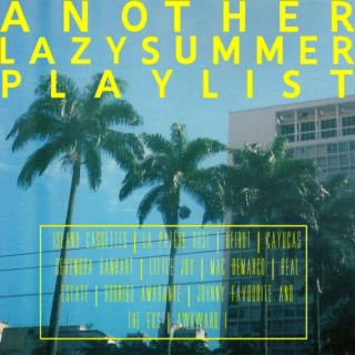 another lazy summer playlist