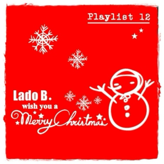 Lado B. Playlist 12 - ...wish you a Merry Christmas