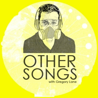 Other Songs with Gregory Lane