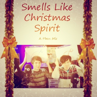 Smells Like Christmas Spirit
