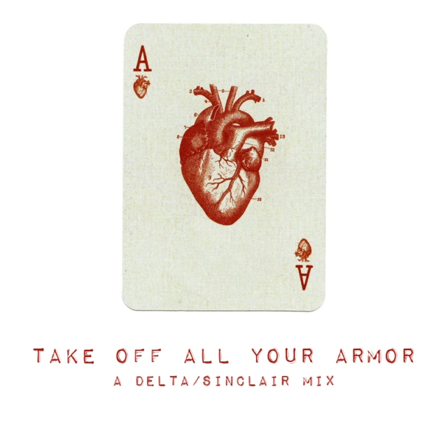 TAKE OFF YOUR ARMOR