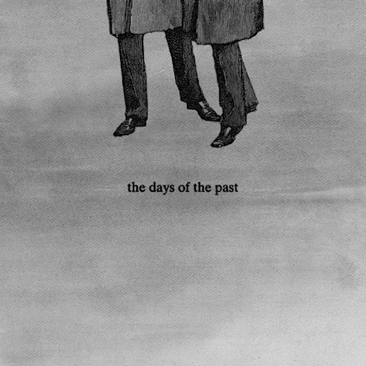 The Days of the Past