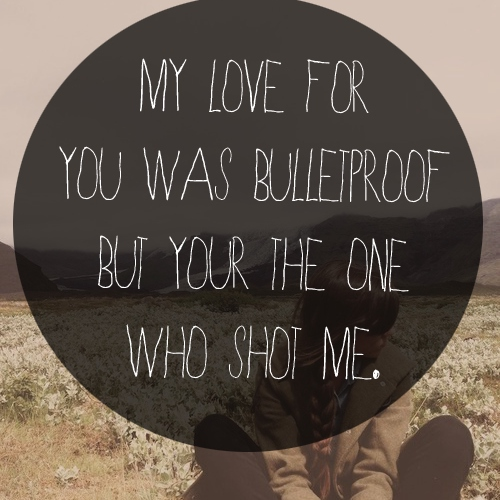 You're The One Who Shot Me