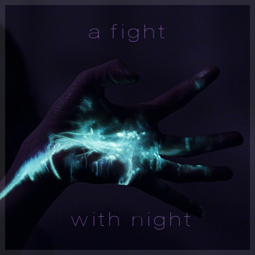 a fight with night