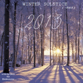 Winter Solstice-mas 2013