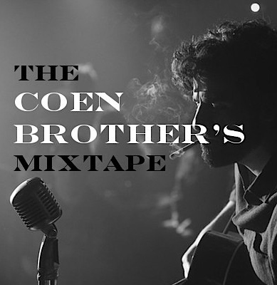 The Coen Brother's Mix Tape