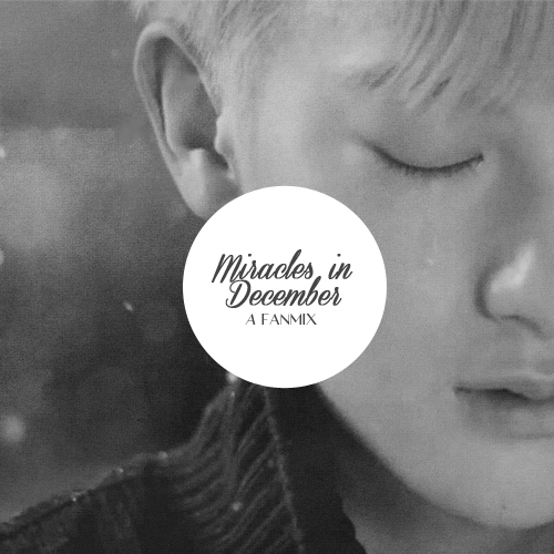 Miracles Of December Fanmix