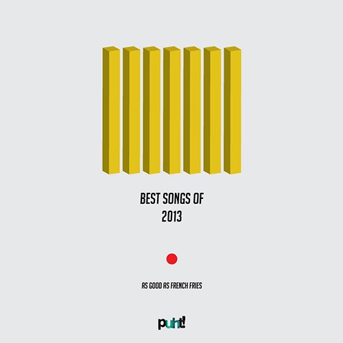Best Songs of 2013 Puht!'s Choice