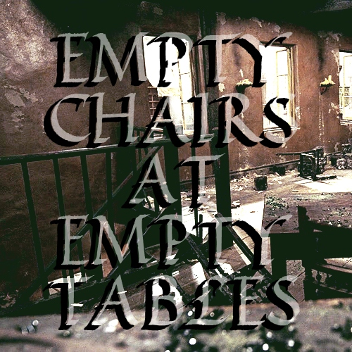 Empty Chairs at Empty Tables