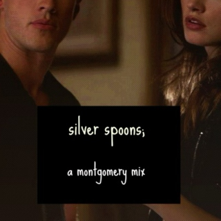 silver spoons;