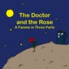 The Doctor and the Rose