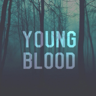 young blood (for teenage werewolves)