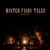Winter fairy tales