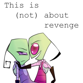 This Is (not) About Revenge