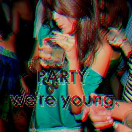 Party We're Young